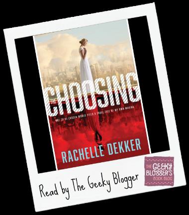 Early Review: The Choosing by Rachelle Dekker