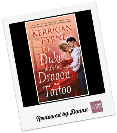 The Duke with the Dragon Tattoo by Kerrigan Byrne