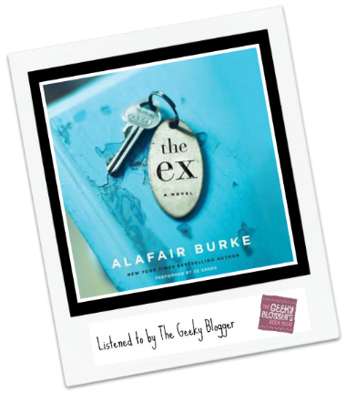 Audiobook Review: The Ex by Alafair Burke