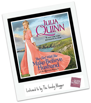 Audiobook Review: The Girl with the Make-Believe Husband by Julia Quinn #LoveAudiobooks