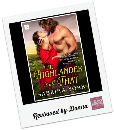 The Highlander Is All That by Sabrina York