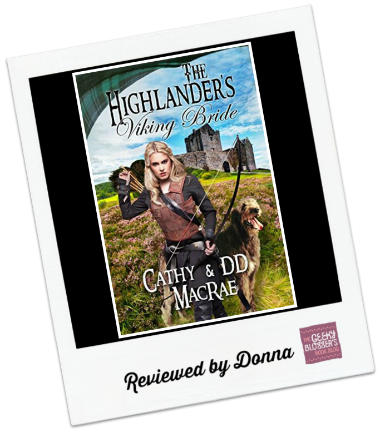 The Highlander's Viking Bride by Cathy MacRae, DD MacRae