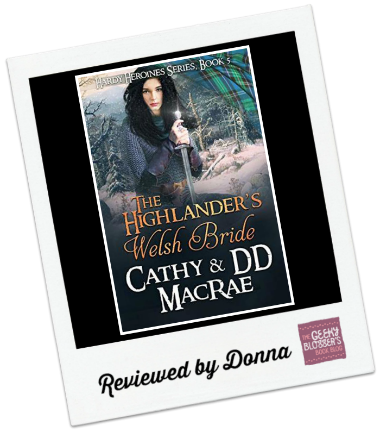 The Highlander's Welsh Bride by Cathy MacRae, DD MacRae