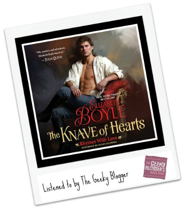Audiobook Review: The Knave of Hearts by Elizabeth Boyle