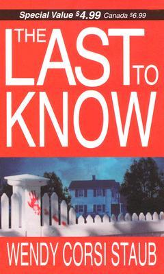 Review: The Last To Know by Wendy Corsi Staub