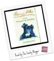 ReRead Review: Harry Potter and the Prisoner of Azkaban by JK Rowling