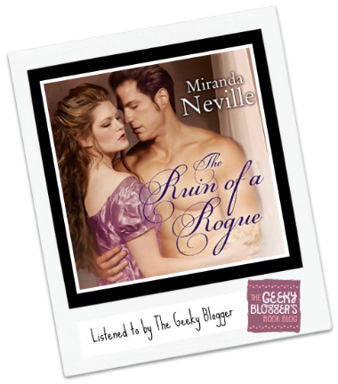 Audiobook Review: The Ruin of a Rogue by Miranda Neville