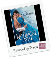 Donna's Review:  The Scoundrel and I by Katharine Ashe