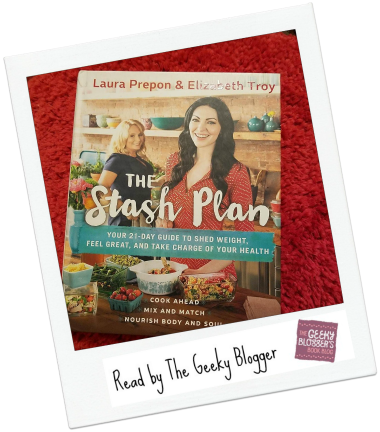 The Stash Plan: 21 Days to a Stronger, Healthier, Fat-Burning New You by Laura Prepon, Elizabeth Troy