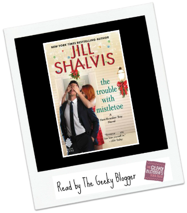 Audiobook Review: The Trouble with Mistletoe by Jill Shalvis