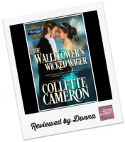 Donna's Review: The Wallflower's Wicked Wager by Collette Cameron
