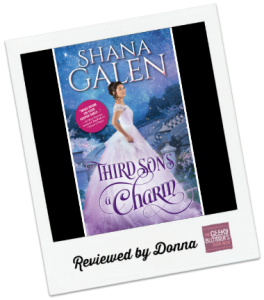 Donna's Review: Third Son's a Charm by Shana Galen