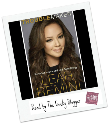 Troublemaker by Leah Remini, Rebecca Paley