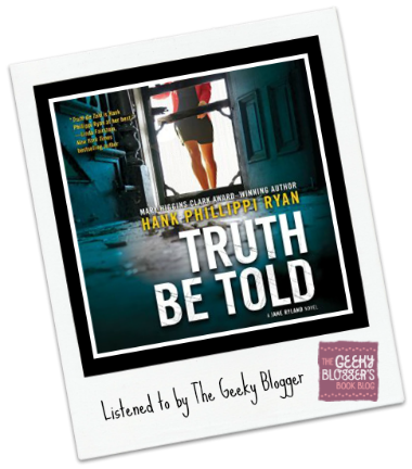 Audiobook Review: Truth Be Told by Hank Phillippi Ryan