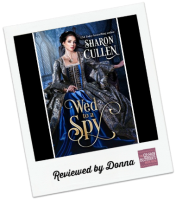 Donna's Review: Wed to a Spy by Sharon Cullen