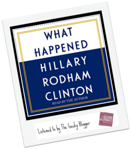 Audiobook Review: What Happened by Hillary Rodham Clinton #LoveAudiobooks