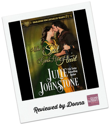 When a Scot Gives His Heart by Julie Johnstone