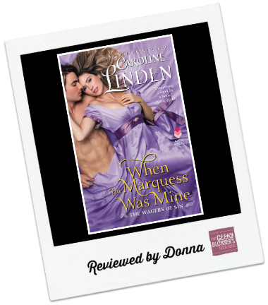 When the Marquess Was Mine by Caroline Linden