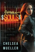 Cover Reveal & #Giveaway: Borrowed Souls by Chelsea Mueller