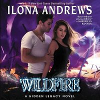 #30DaysOfThanks2017 Day 20: Wildfire by Ilona Andrews (Audiobook)