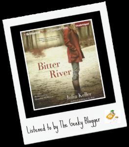 Audiobook Review: Bitter River by Julia Keller