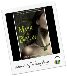 Audiobook Review: Mark of the Demon by Diana Rowland