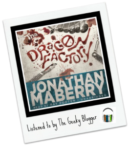 Audiboook Review: The Dragon Factory by Jonathan Maberry