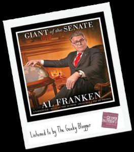 Audiobook Review:  Al Franken, Giant of the Senate by Al Franken @hachetteaudio