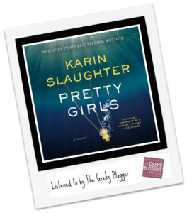 Audiobook Review: Pretty Girls by Karin Slaughter