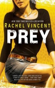 Audiobook Review: Prey by Rachel Vincent