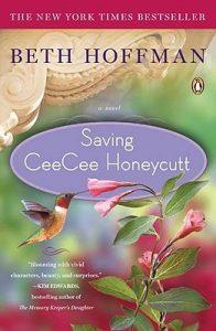 Review: Saving CeeCee Honeycutt by Beth Hoffman