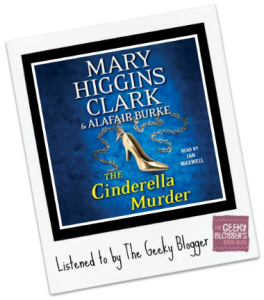 Audiobook Review: The Cinderella Murder by Mary Higgins Clark, Alafair Burke