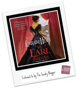 Audiobook Review: The Earl Takes All by Lorraine Heath