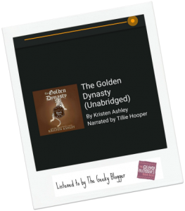#instareview: The Golden Dynasty by Kristen Ashley/Narrated by Tillie Hooper