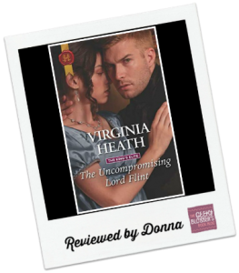 Donna's Review: The Uncompromising Lord Flint by Virginia Heath