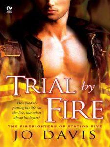 Reviews: Trial by Fire by Jo Davis
