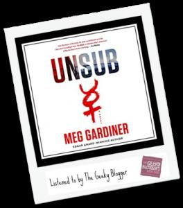 Audiobook Review: UNSUB by Meg Gardiner @PRHAudio
