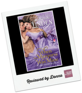 Donna's Review: When the Marquess Was Mine by Caroline Linden